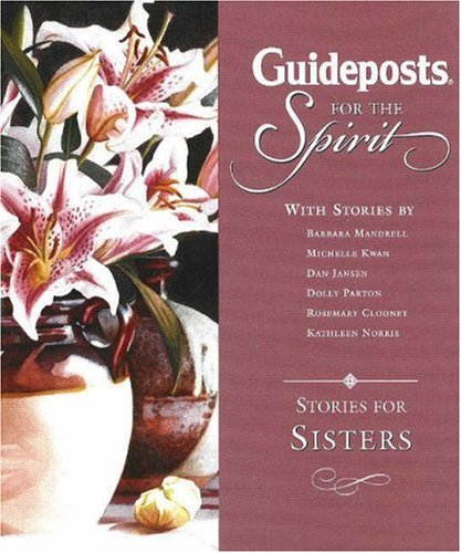 Guideposts for the Spirit: Stories for Sisters: Annette Funicello