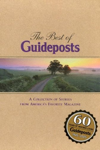 9780824946401: The Best of Guideposts: A Collection of Stories from America's Favorite Magazine
