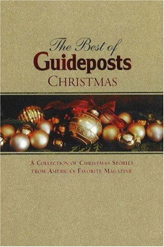 9780824946456: The Best of Guideposts Christmas: A Collection of Christmas Stories From America's Favorite Magazine