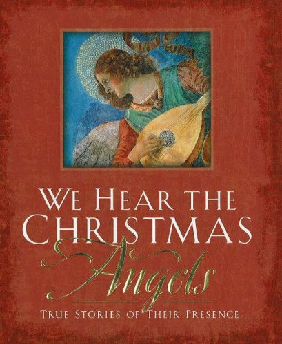 9780824947040: We Hear the Christmas Angels: True Stories of Their Presence