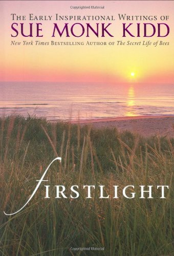 9780824947064: Firstlight: The Early Inspirational Writings of Sue Monk Kidd