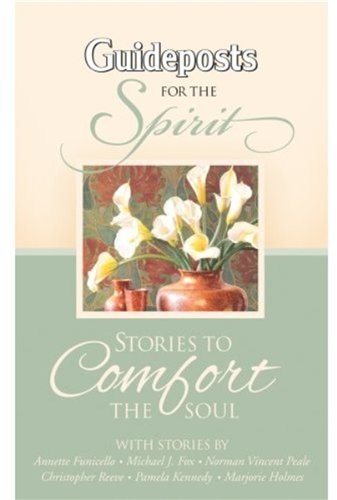 9780824947378: Stories To Comfort The Soul (Guideposts for the Spirit)