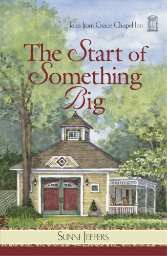 9780824947606: The Start of Something Big (Tales from Grace Chapel Inn)
