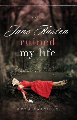 9780824947712: Jane Austin Ruined My Life: A Novel