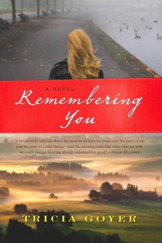 Remembering You (0824948122) by Tricia Goyer