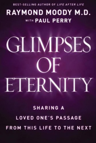 9780824948139: Glimpses of Eternity: Sharing a Loved One's Passage from This Life to the Next