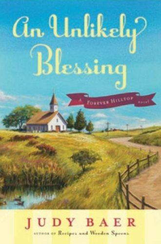 9780824948146: An Unlikely Blessing (Forever Hilltop)