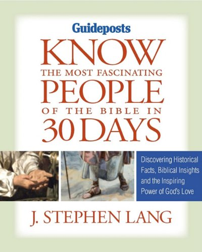 9780824948863: Know the Most Fascinating People of the Bible in 30 Days