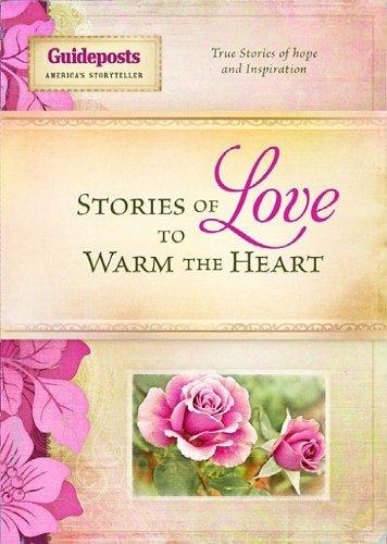 Love (Stories to Warm the Heart): Guideposts