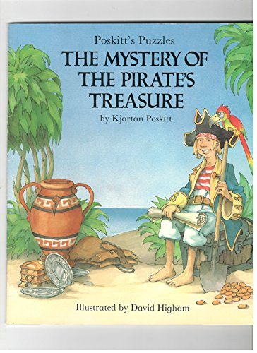 9780824950088: The Mystery of the Pirate's Treasure (Poskitt's Puzzles)