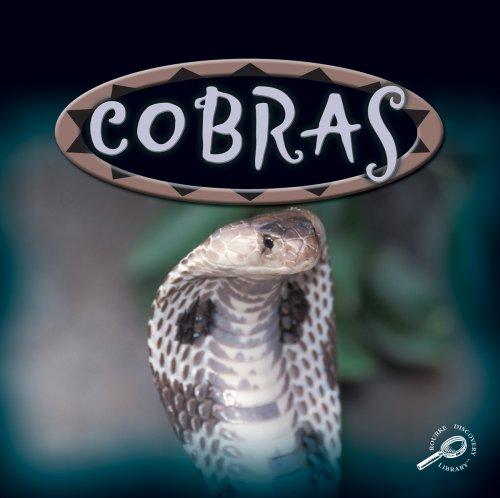 Cobras (Amazing Snakes): Edited