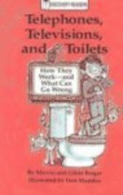 9780824953119: Telephones, Televisions, and Toilets: How They Work-And What Can Go Wrong (Discovery Readers)