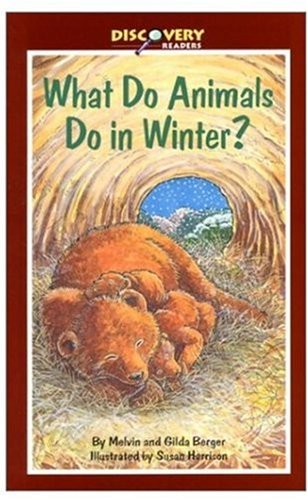 9780824953140: What Do Animals Do in Winter?: How Animals Survive the Cold (Discovery Readers)