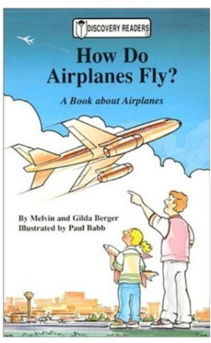 9780824953171: How Do Airplanes Fly?: A Book About Airplanes (Discovery Readers)