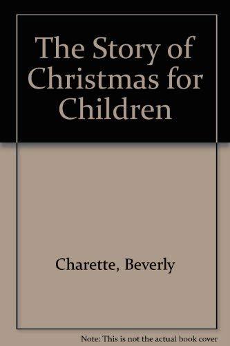 9780824953386: Story of Christmas for Children