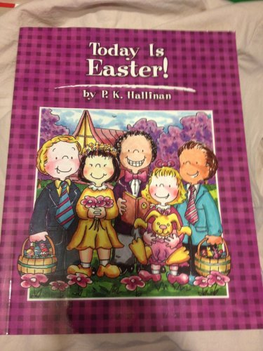 Today is Easter!: Hallinan, P. K.
