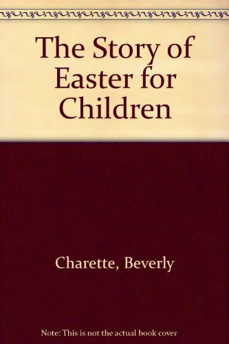 9780824953690: The Story of Easter for Children