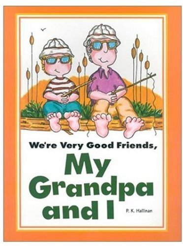 We're Very Good Friends, My Grandpa and I (9780824953782) by P. K. Hallinan