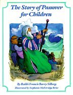 The Story of Passover for Children: Silberg, Francis Barry