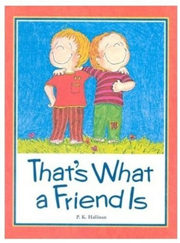 9780824953904: That's What a Friend Is