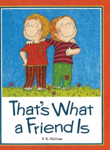 9780824953911: That's What a Friend Is