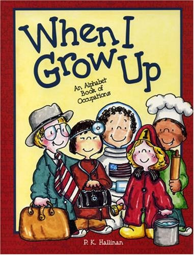 9780824953935: When I Grow Up