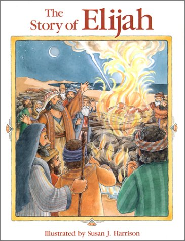 9780824954109: The Story of Elijah (Story of Series)