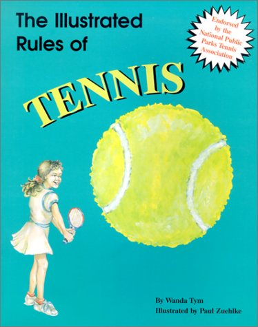 9780824954246: The Illustrated Rules of Tennis (Illustrated Sports Series)