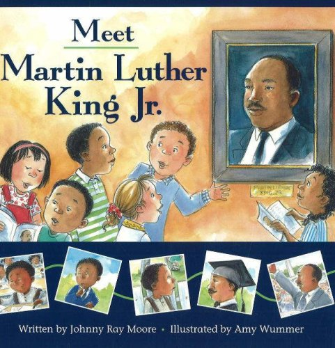 Meet Martin Luther King Jr.: Moore, Johnny Ray