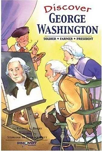 9780824955052: Discover George Washington: Soldier, Farmer, President (Discovery Readers)