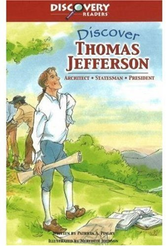 9780824955106: Discover Thomas Jefferson: Architect, Inventor, President (Discovery Readers)