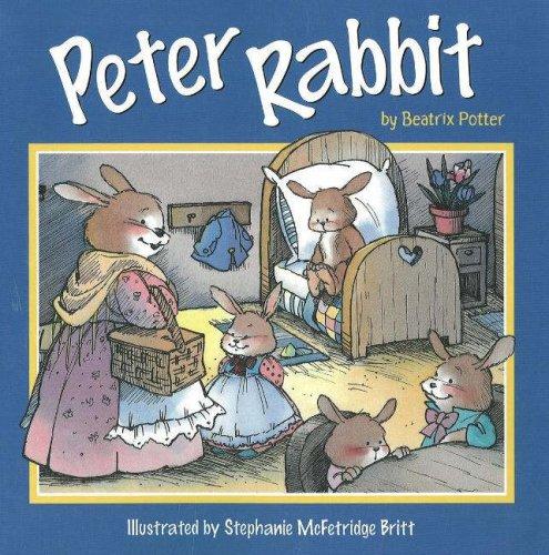 Peter Rabbit: Beatrix Potter; Illustrator-Stephanie