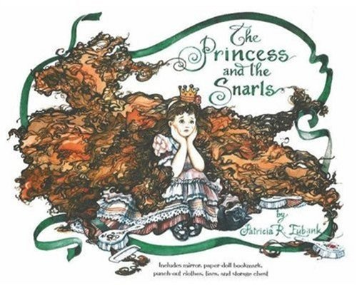 The Princess and the Snarls (SIGNED by AUTHOR-ILLUSTRATOR): Eubank, Patricia Reeder (Written and ...