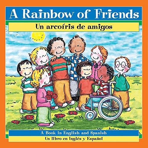 A Rainbow of Friends/Un Arcoiris de Amigos (Paperback): P.K. Hallinan
