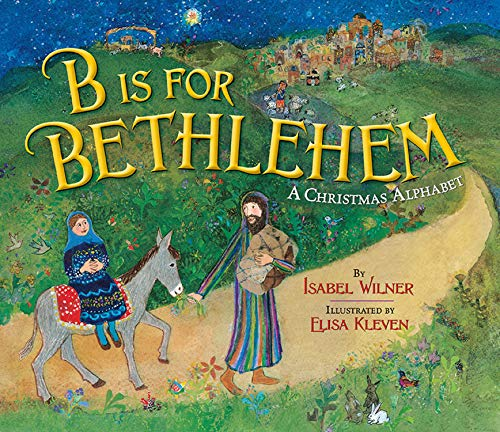 9780824956745: B Is for Bethlehem: A Christmas Alphabet