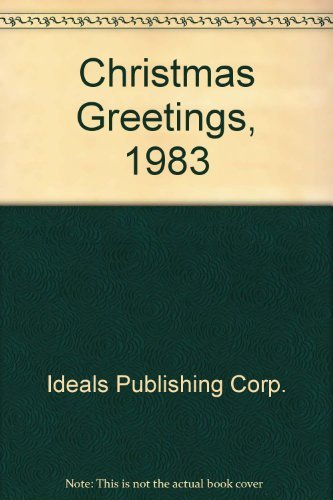 Merry Christmas, Christmas Greetings, 1983 (0824958195) by Ideals Publishing Corp.