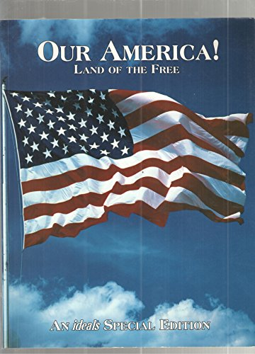 9780824958329: Our America! Land of the Free: An Ideals Special Edition