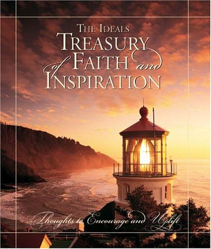 The Ideals Treasury of Faith and Inspiration: Ideals Publications