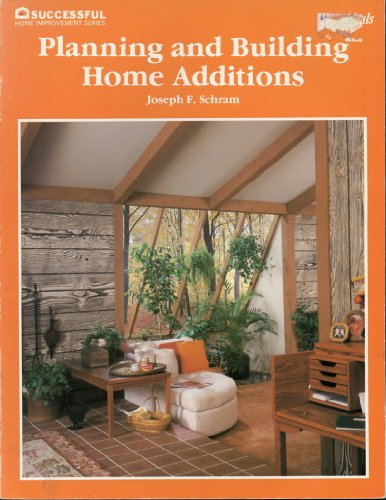 9780824961138: Planning and building home additions (Successful home improvement series)