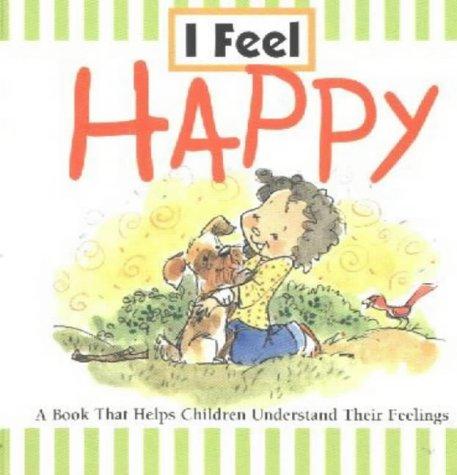 9780824965235: I Feel Happy
