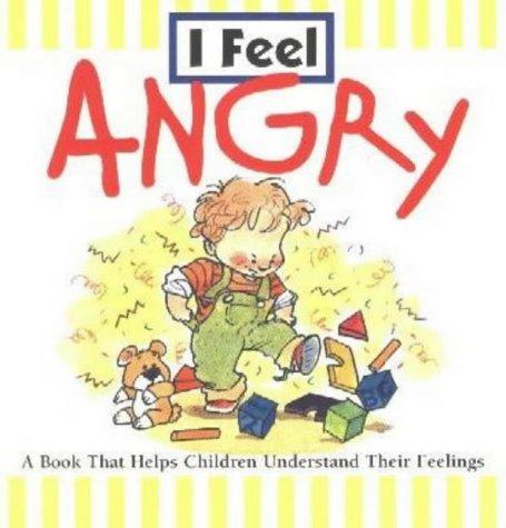 9780824965266: I Feel Angry