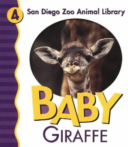 9780824965297: Baby Giraffe (San Diego Zoo Animal Library)