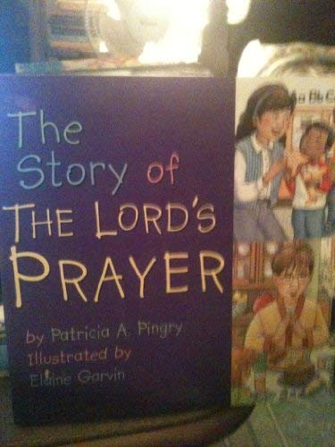 9780824965327: The Story of the Lord's Prayer