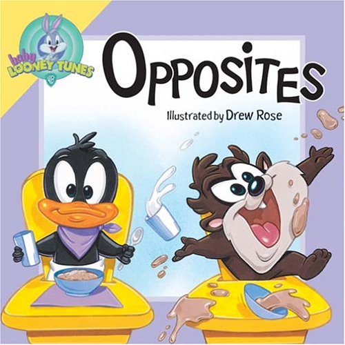 9780824965594: Opposites (Baby Looney Toons)