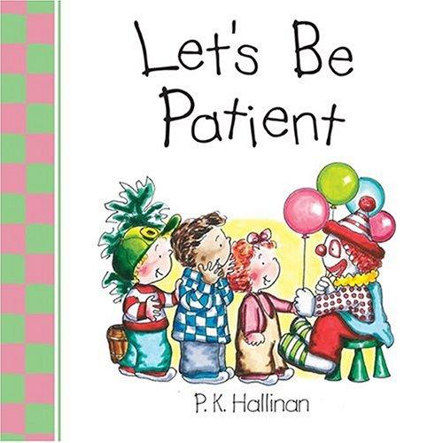 9780824965860: Let's Be Patient