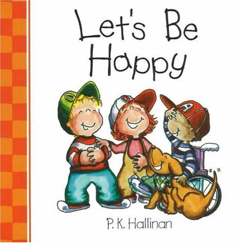 Let's Be Happy (0824965884) by Hallinan, P. K.