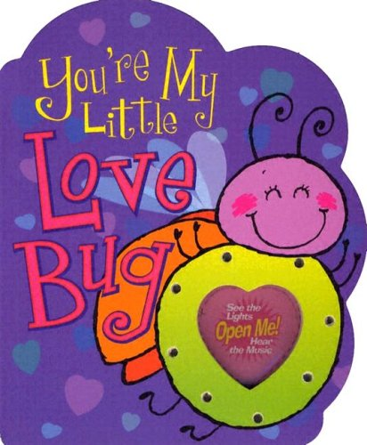 9780824965891: You're My Little Love Bug (Parent Love Letters)