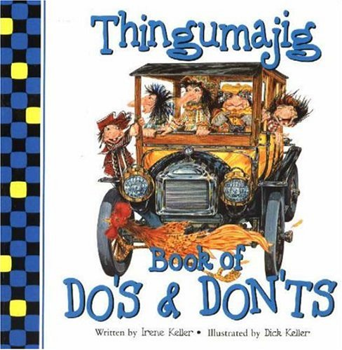 Thingumajig Book of Do's & Don'ts: Keller, Irene