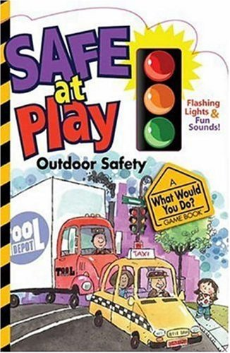 9780824965938: Safe at Play: Outdoor Safety (What Would You Do? Game Book)