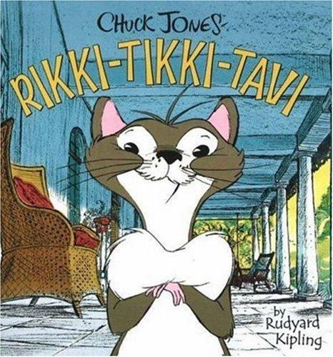 Chuck Jones' Rikki-Tikki-Tavi: Kipling, Rudyard